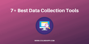 7+ Best Data Collection Tools in 2021