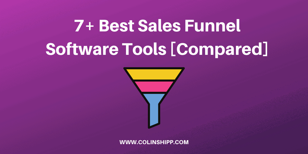 7+ Best Sales Funnel Software Tools [Compared]